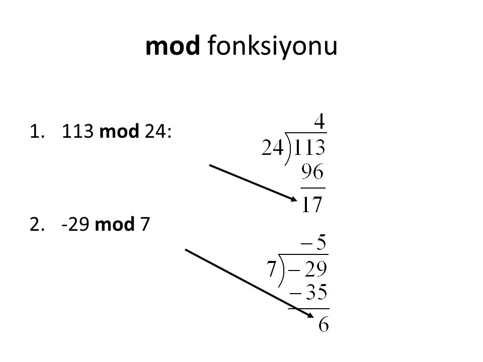 mod fonksiyonu 113 mod 24: -29 mod 7