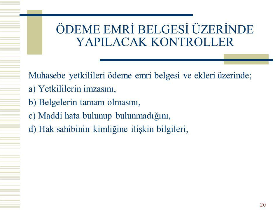 ÖDEME EMRİ BELGESİ ÜZERİNDE YAPILACAK KONTROLLER