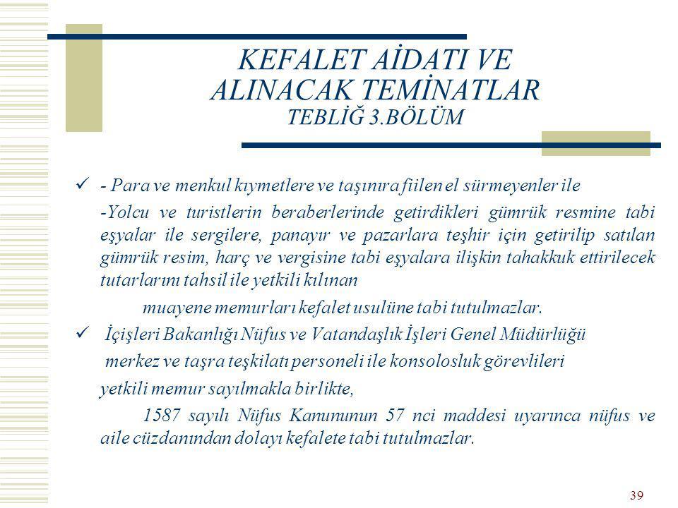 KEFALET AİDATI VE ALINACAK TEMİNATLAR TEBLİĞ 3.BÖLÜM