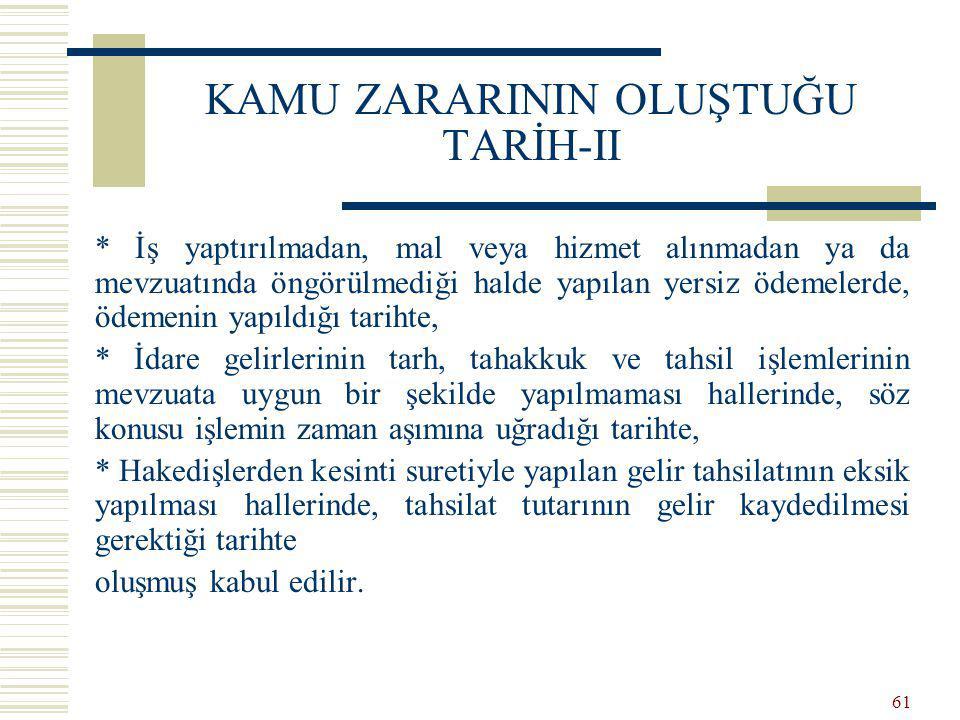 KAMU ZARARININ OLUŞTUĞU TARİH-II