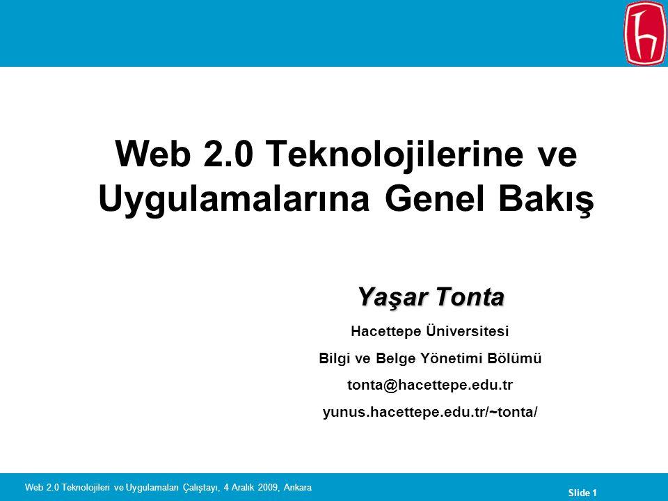 Web 2.0 Teknolojilerine ve Uygulamalarına Genel Bakış