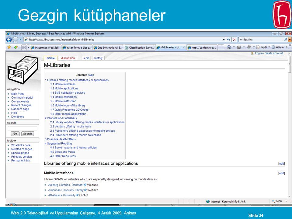 Gezgin kütüphaneler Web 2.0 Teknolojileri ve Uygulamaları Çalıştayı, 4 Aralık 2009, Ankara
