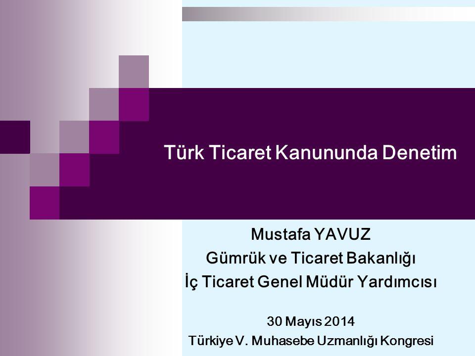 Türk Ticaret Kanununda Denetim