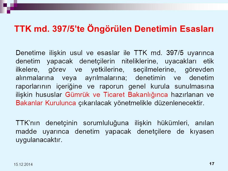 TTK md. 397/5'te Öngörülen Denetimin Esasları