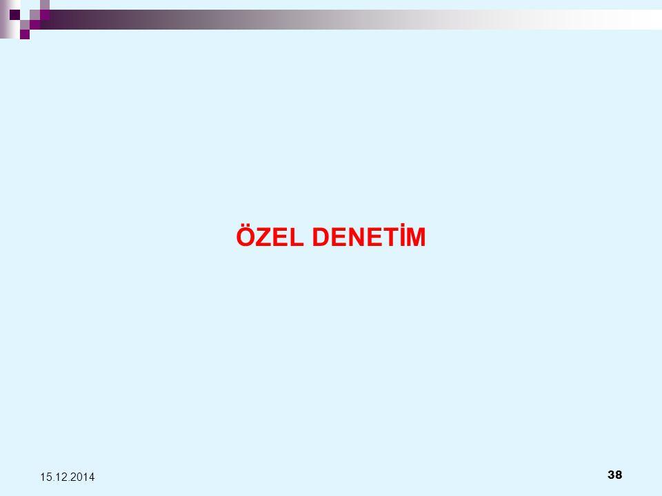 ÖZEL DENETİM 07.04.2017