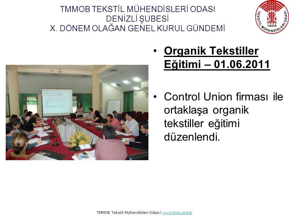 Organik Tekstiller Eğitimi – 01.06.2011
