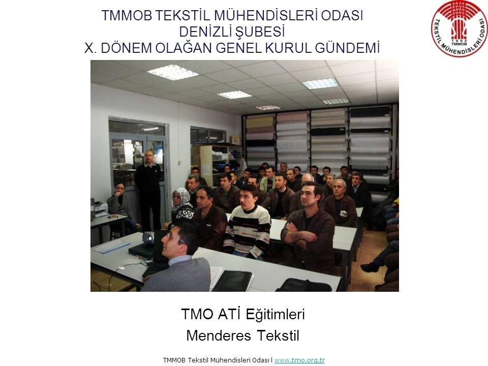 TMO ATİ Eğitimleri Menderes Tekstil