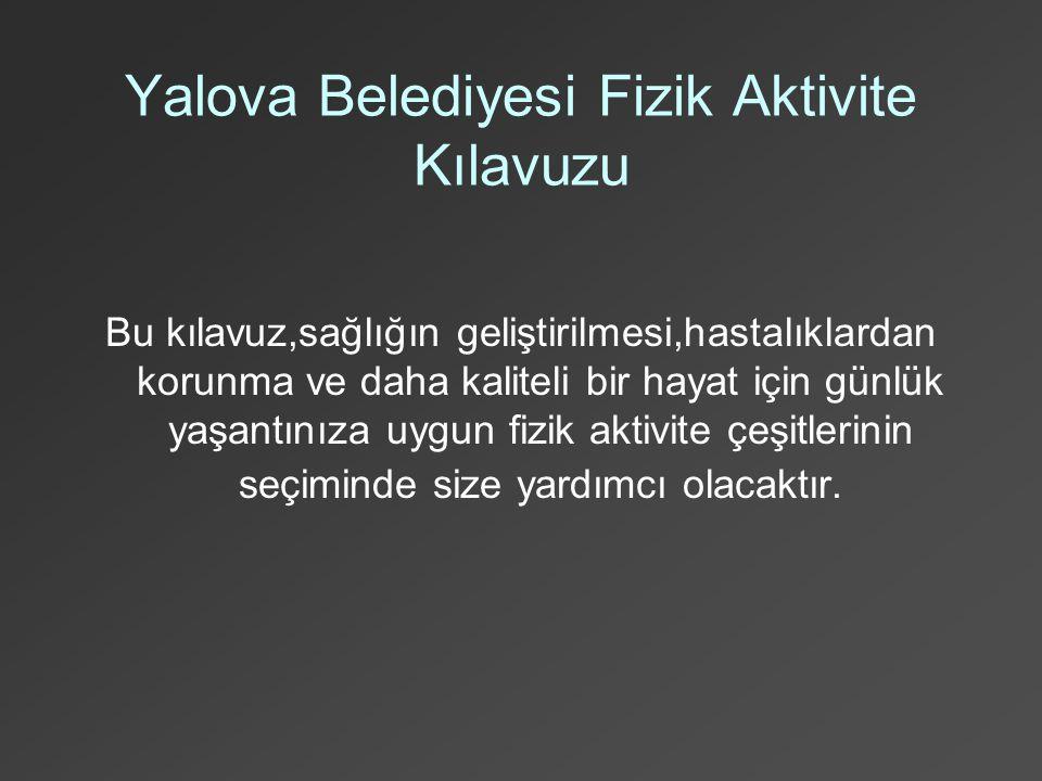 Yalova Belediyesi Fizik Aktivite Kılavuzu