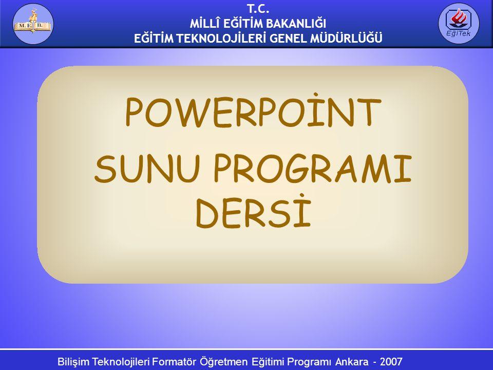POWERPOİNT SUNU PROGRAMI DERSİ