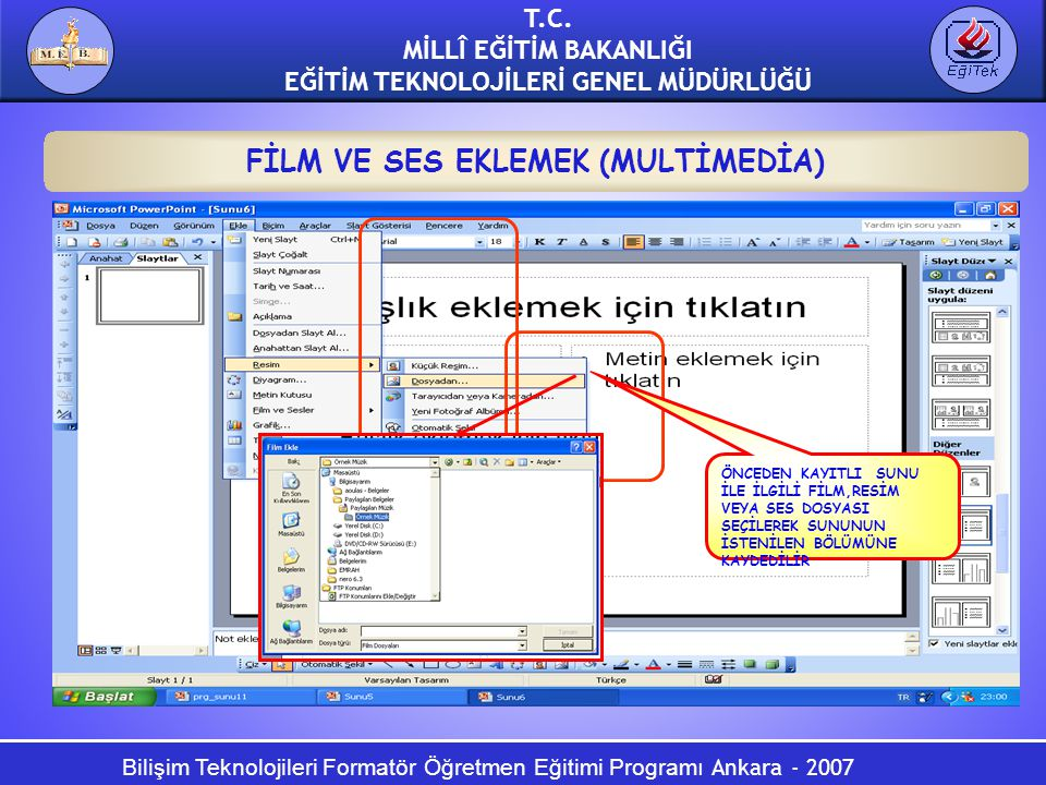 FİLM VE SES EKLEMEK (MULTİMEDİA)