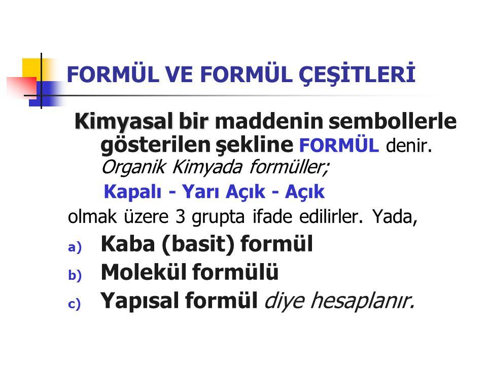 FORMÜL VE FORMÜL ÇEŞİTLERİ