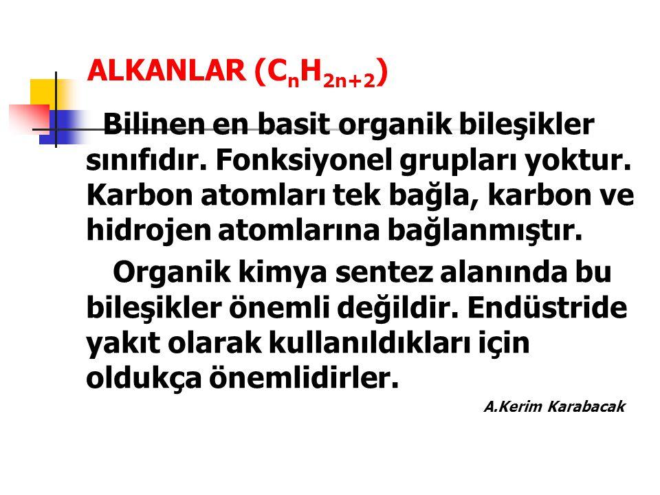 ALKANLAR (CnH2n+2)