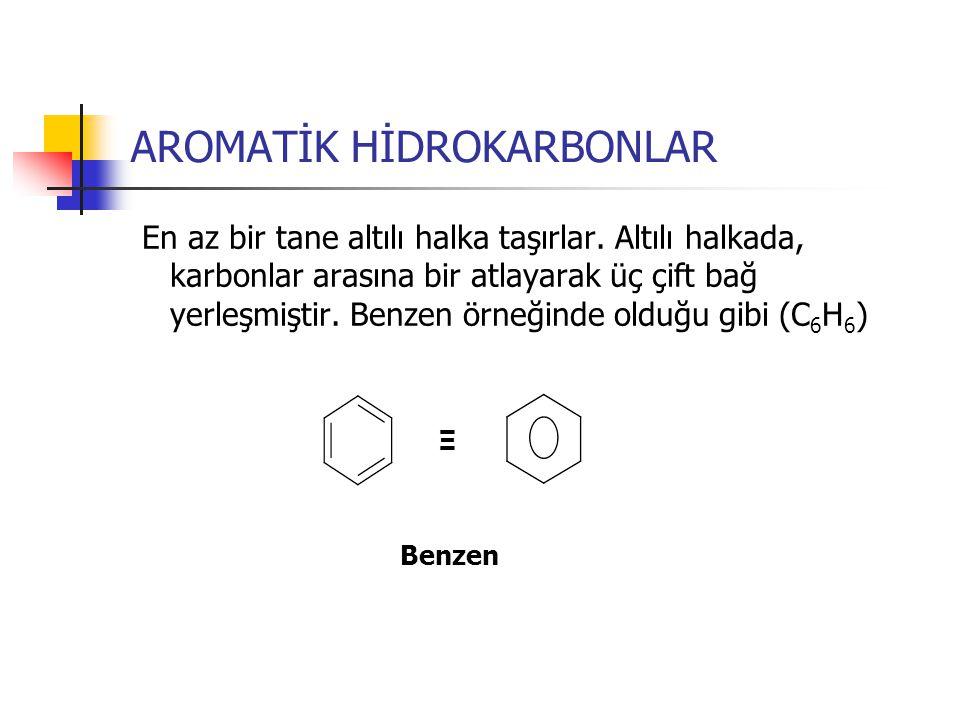 AROMATİK HİDROKARBONLAR