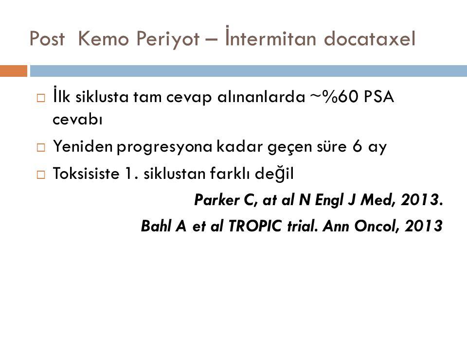Post Kemo Periyot – İntermitan docataxel