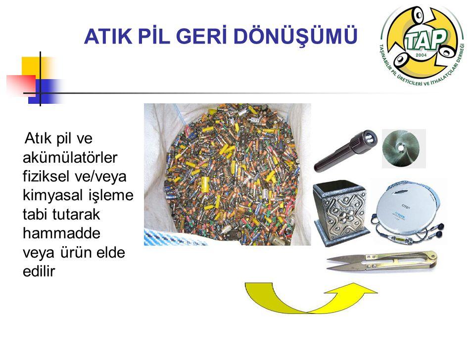 ATIK PİL GERİ DÖNÜŞÜMÜ Atık pil ve akümülatörler fiziksel ve/veya kimyasal işleme tabi tutarak hammadde veya ürün elde edilir.