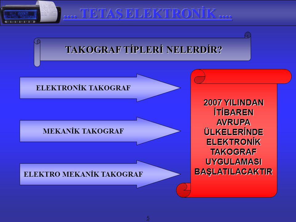 TAKOGRAF TİPLERİ NELERDİR ELEKTRO MEKANİK TAKOGRAF