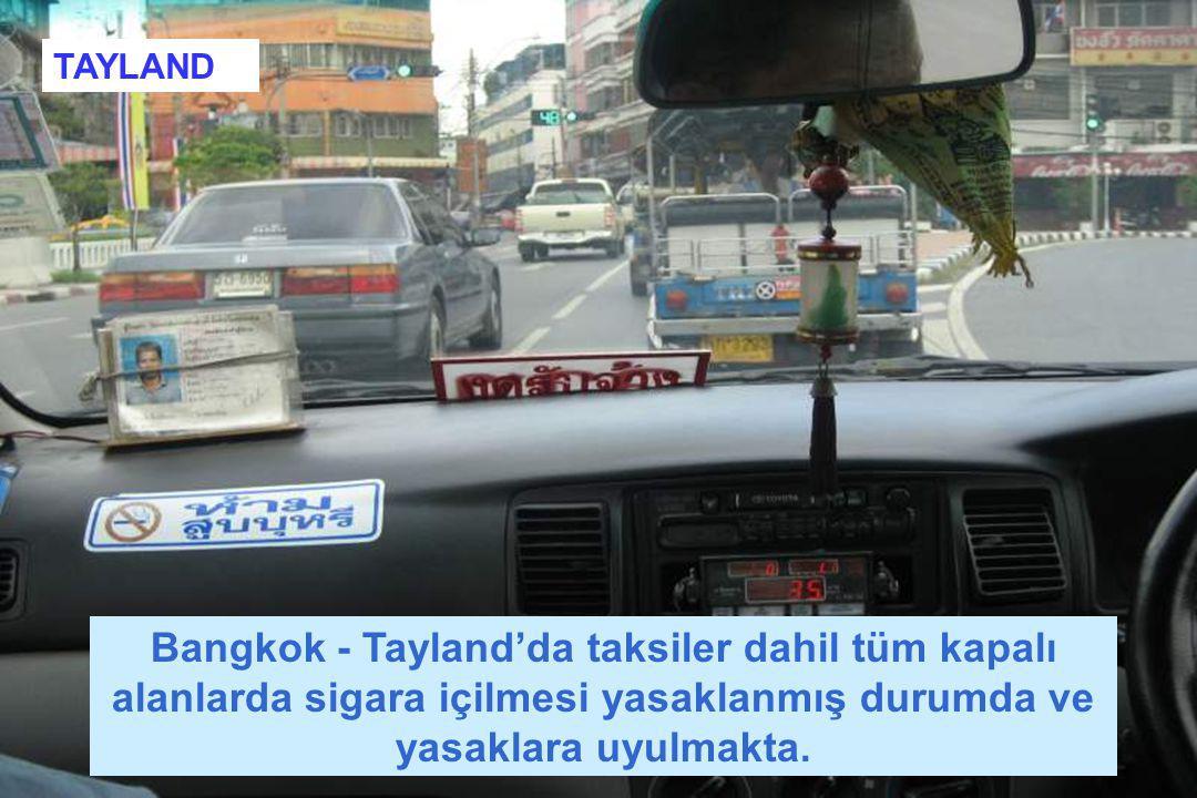 TAYLAND Bangkok - Tayland'da taksiler dahil tüm kapalı alanlarda sigara içilmesi yasaklanmış durumda ve yasaklara uyulmakta.