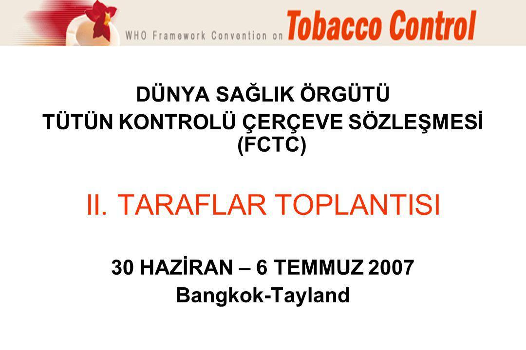 TÜTÜN KONTROLÜ ÇERÇEVE SÖZLEŞMESİ (FCTC)