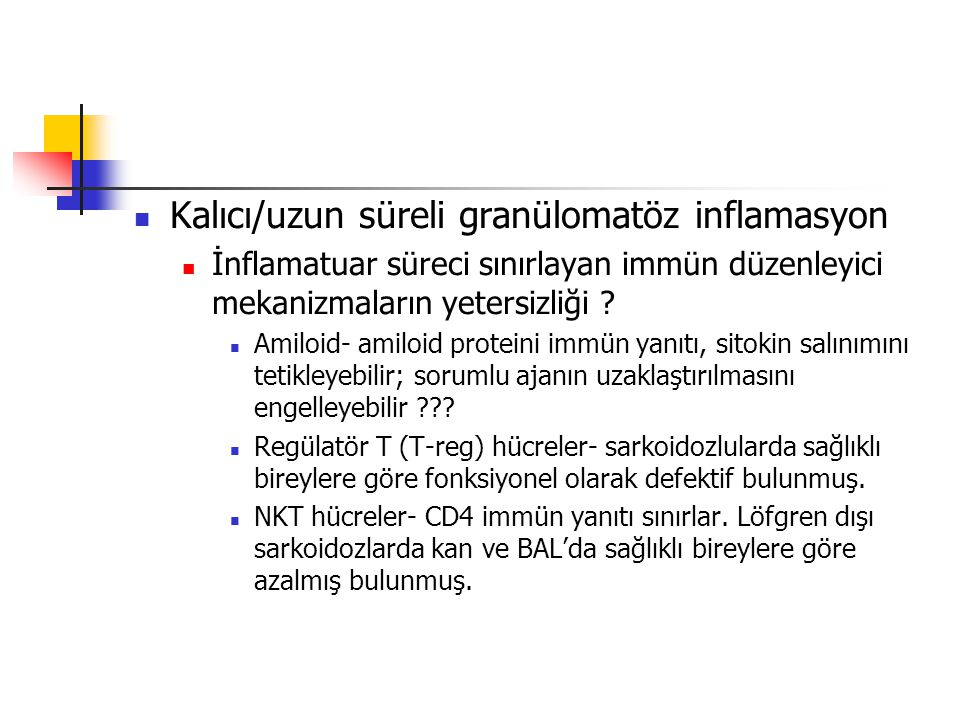 Kalıcı/uzun süreli granülomatöz inflamasyon