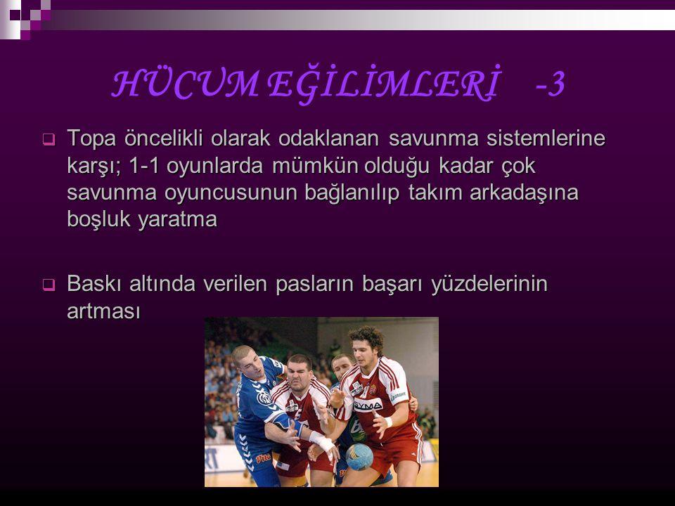 HÜCUM EĞİLİMLERİ -3