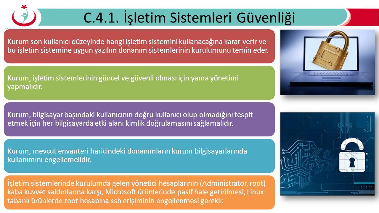 C.4.1. İşletim Sistemleri Güvenliği