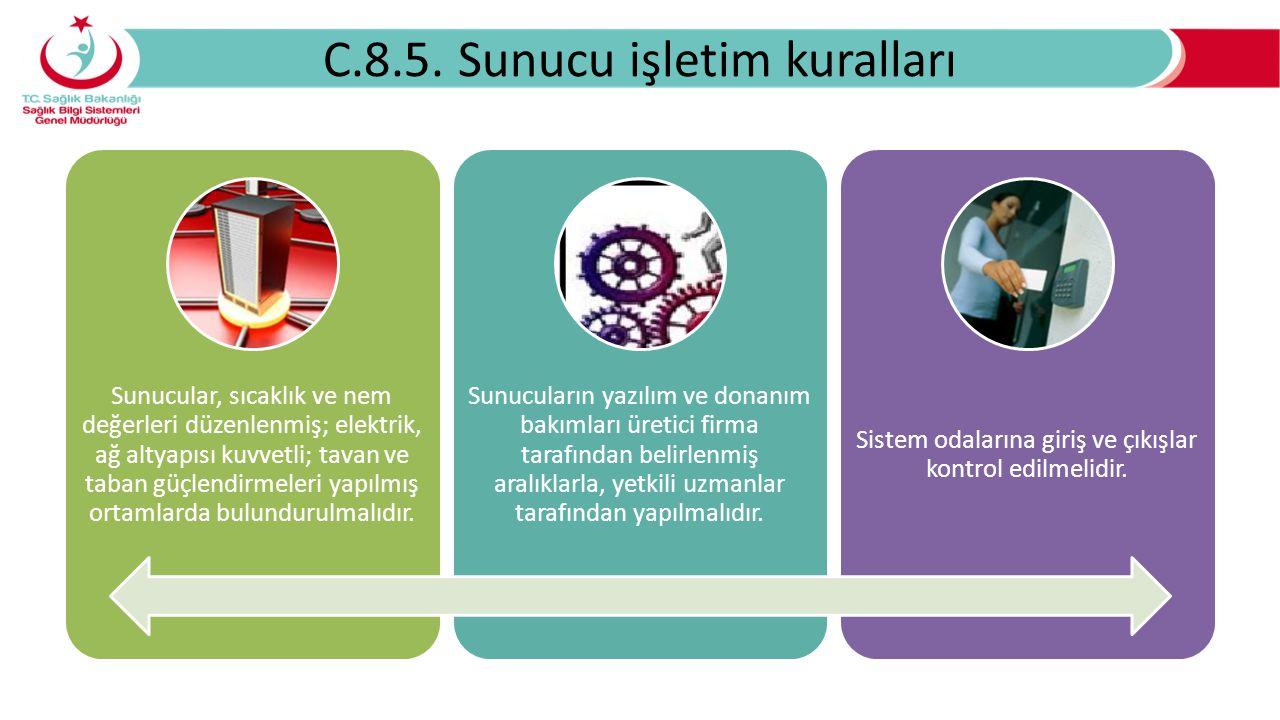 C.8.5. Sunucu işletim kuralları