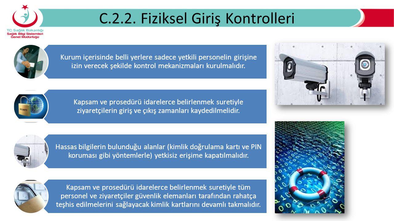 C.2.2. Fiziksel Giriş Kontrolleri