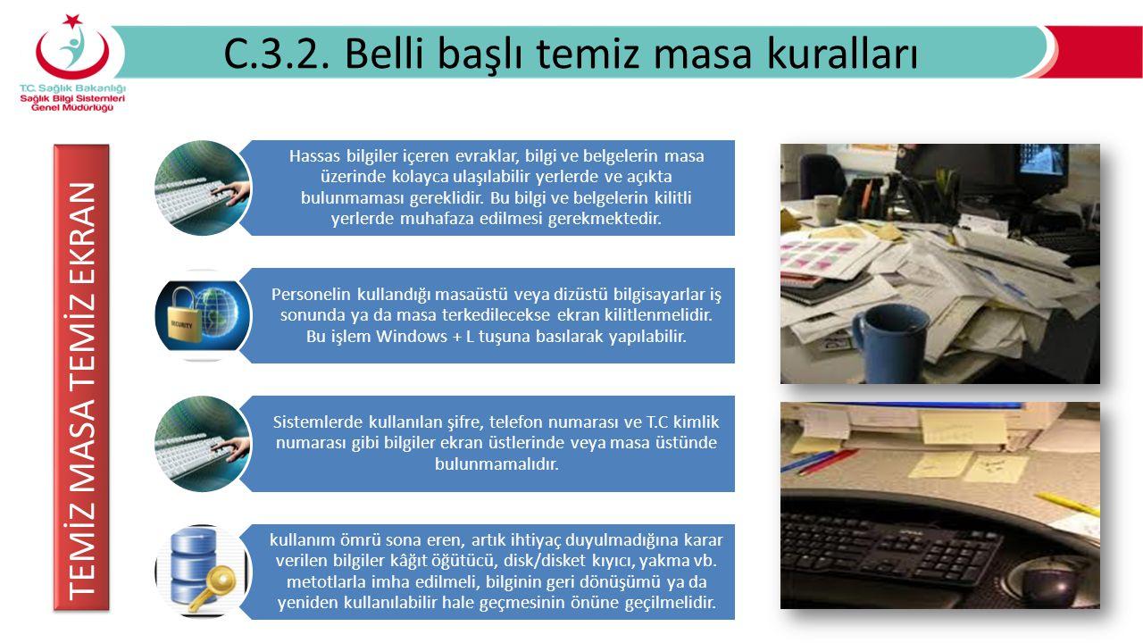 C.3.2. Belli başlı temiz masa kuralları