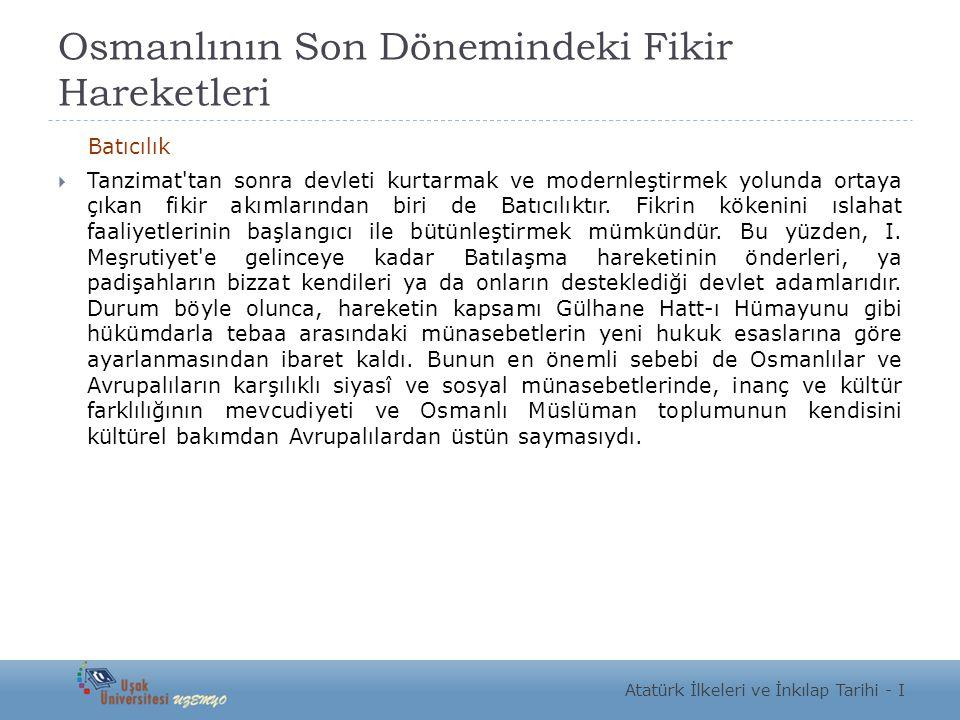 Osmanlının Son Dönemindeki Fikir Hareketleri