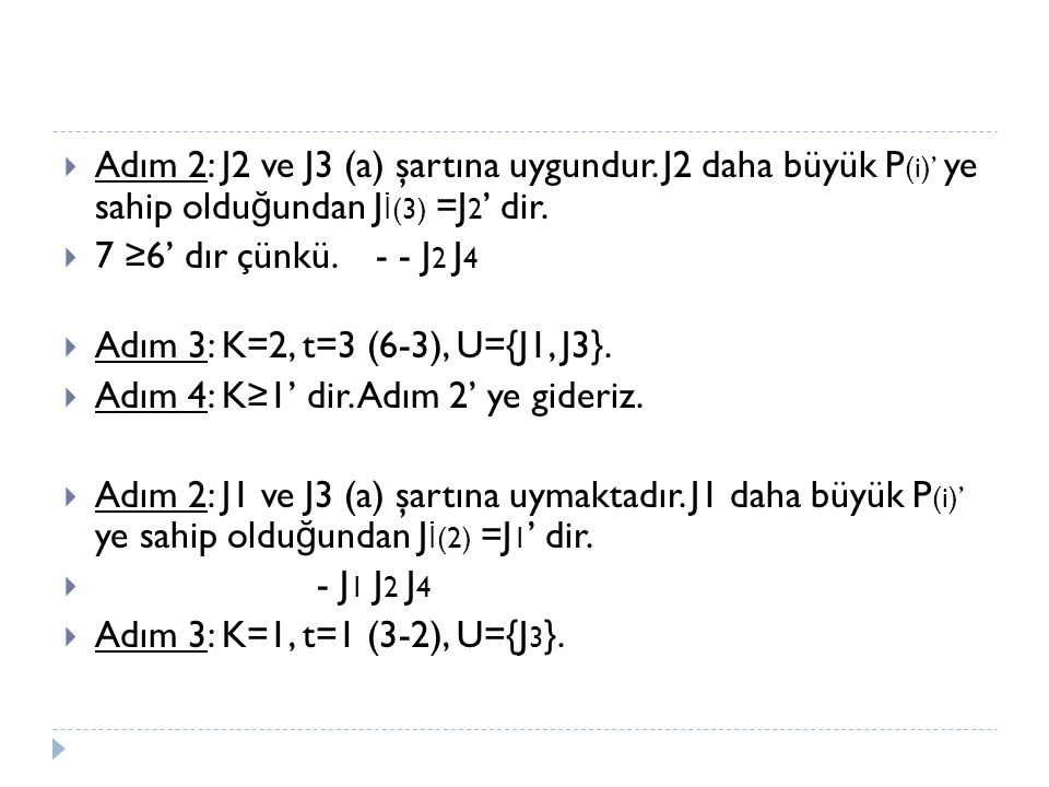 Adım 2: J2 ve J3 (a) şartına uygundur