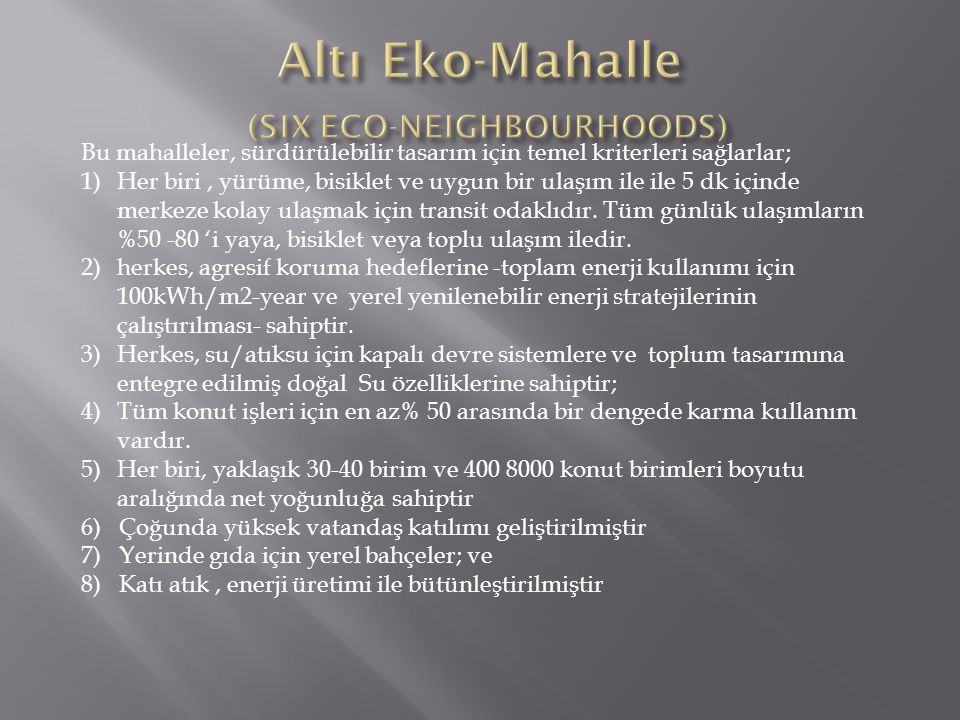 Altı Eko-Mahalle (SIX ECO-NEIGHBOURHOODS)