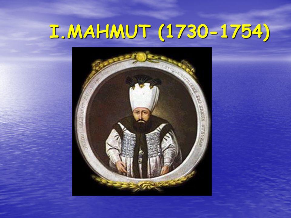 I.MAHMUT (1730-1754)