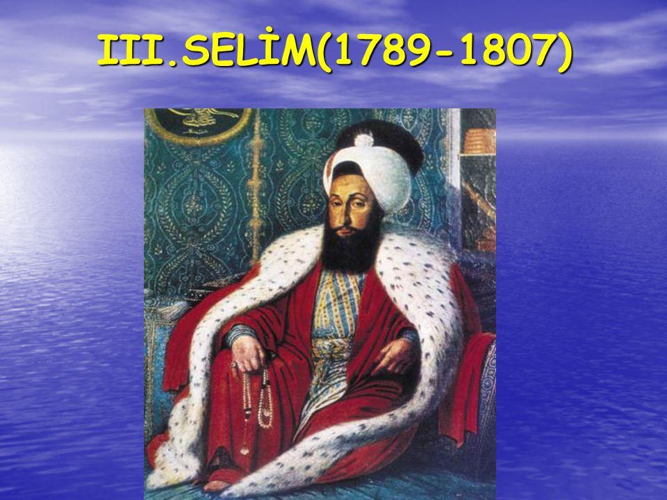 III.SELİM(1789-1807)