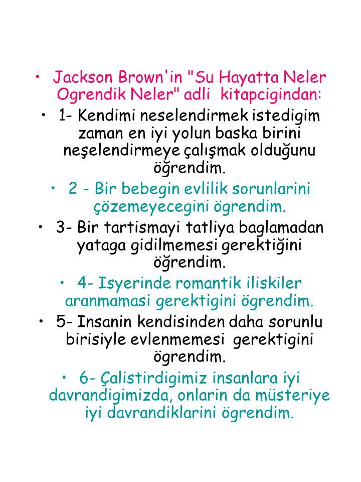 Jackson Brown in Su Hayatta Neler Ogrendik Neler adli kitapcigindan: