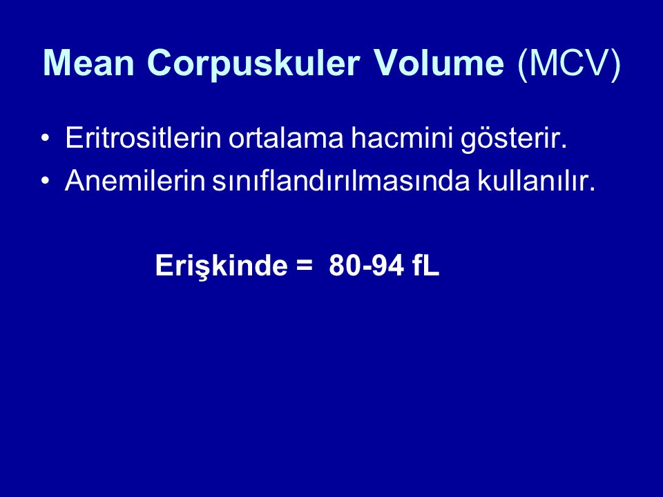 Mean Corpuskuler Volume (MCV)