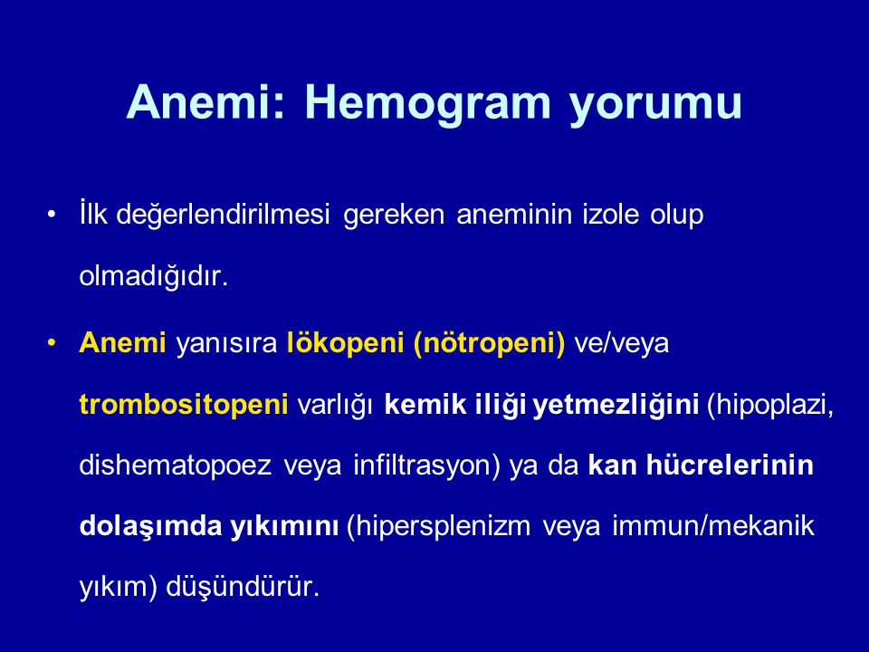 Anemi: Hemogram yorumu