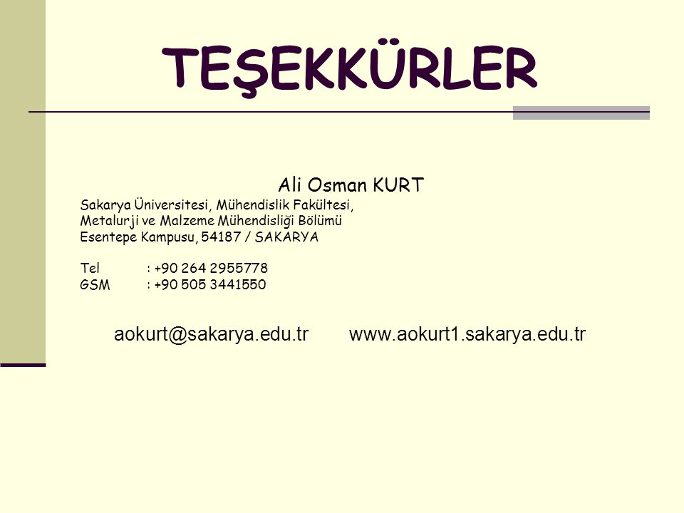 aokurt@sakarya.edu.tr www.aokurt1.sakarya.edu.tr