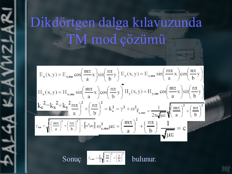 Dikdörtgen dalga kılavuzunda TM mod çözümü