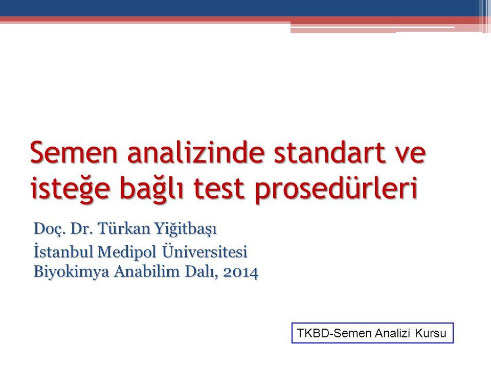 Semen analizinde standart ve isteğe bağlı test prosedürleri
