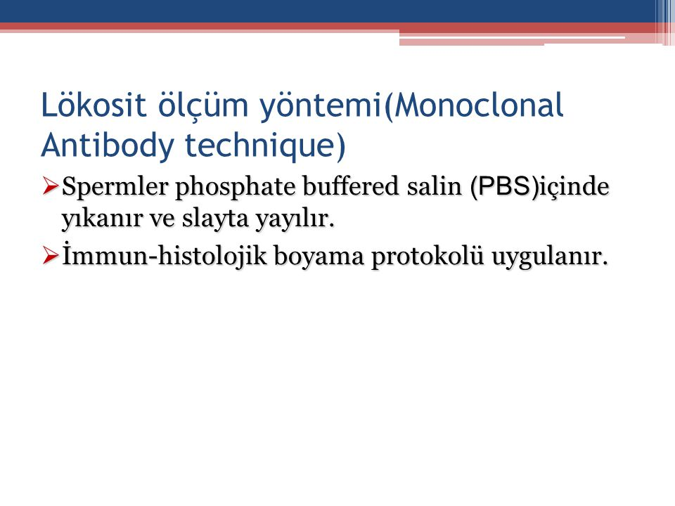 Lökosit ölçüm yöntemi(Monoclonal Antibody technique)