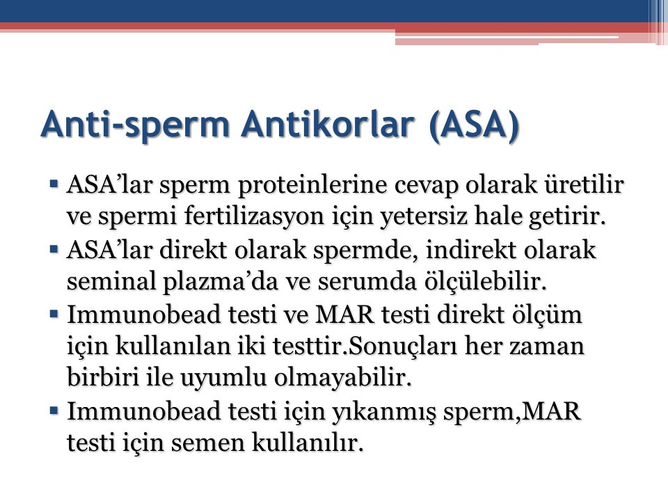 Anti-sperm Antikorlar (ASA)