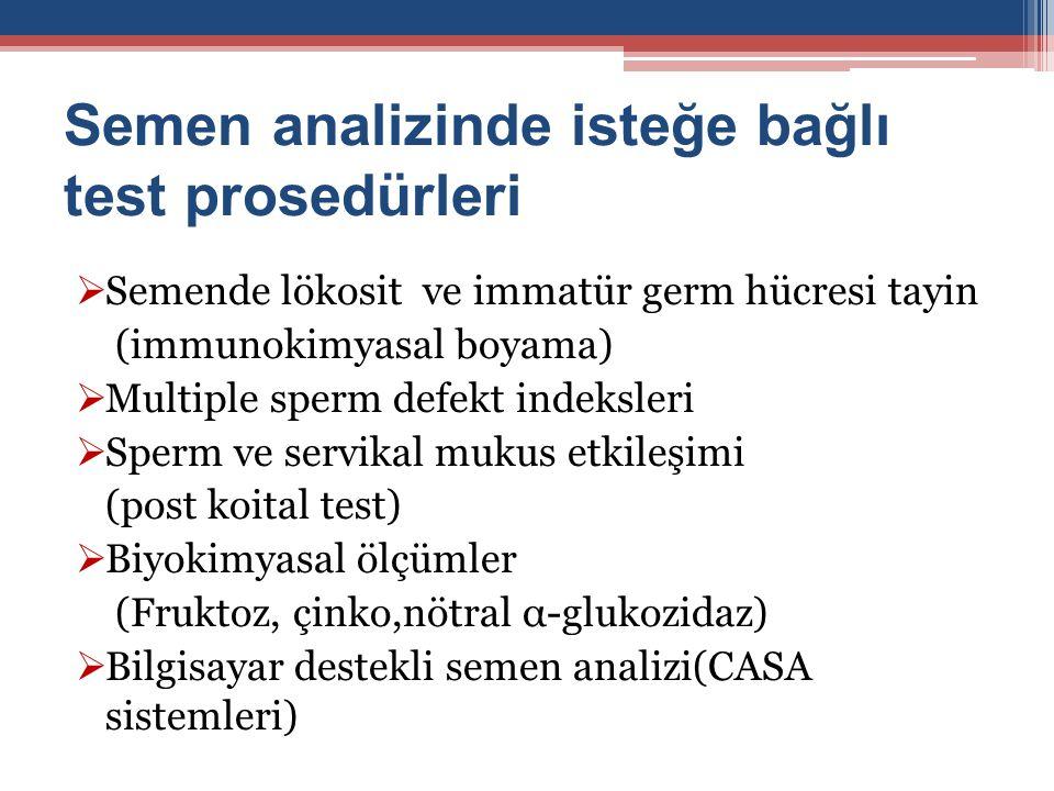 Semen analizinde isteğe bağlı test prosedürleri