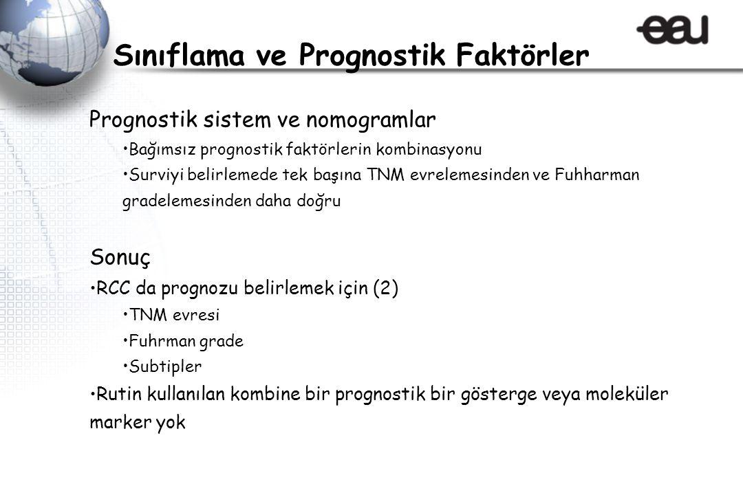 Sınıflama ve Prognostik Faktörler