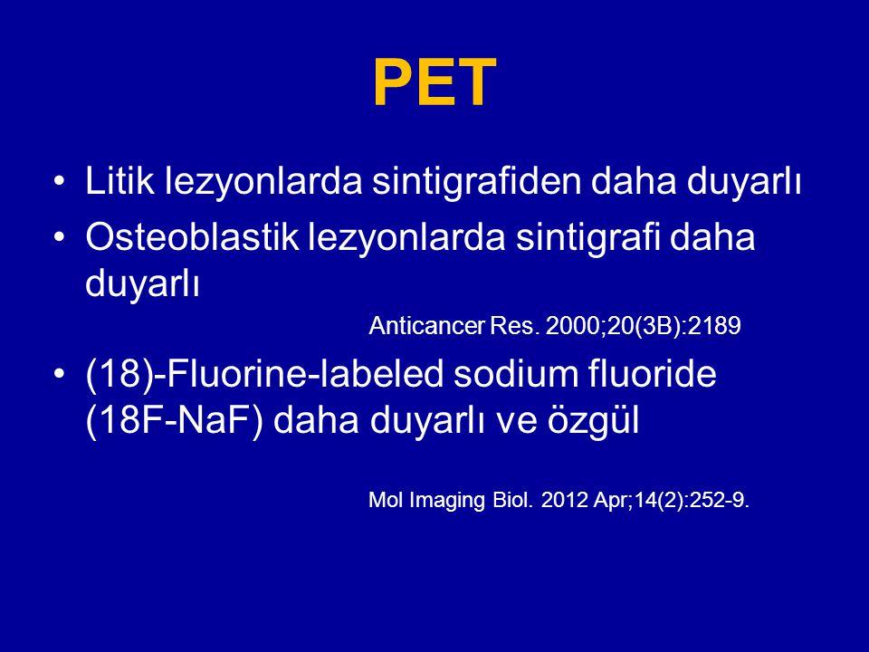 PET Litik lezyonlarda sintigrafiden daha duyarlı