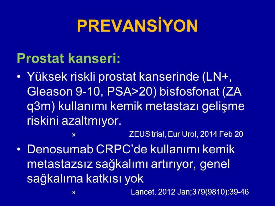 PREVANSİYON Prostat kanseri:
