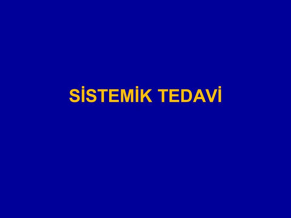 SİSTEMİK TEDAVİ
