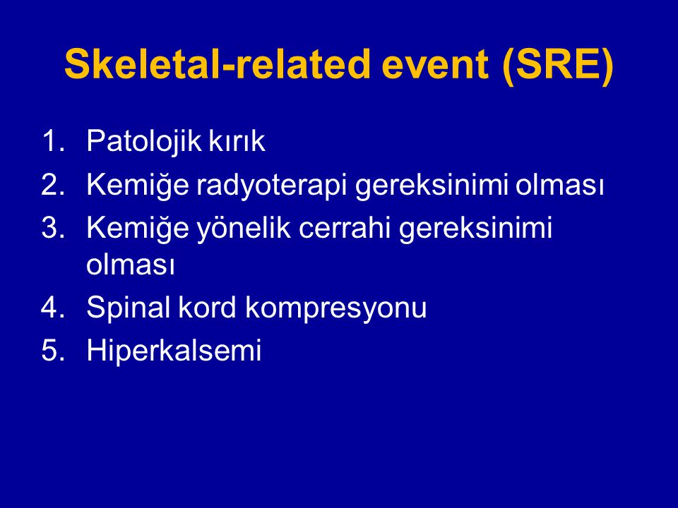 Skeletal-related event (SRE)