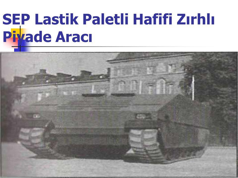 SEP Lastik Paletli Hafifi Zırhlı Piyade Aracı