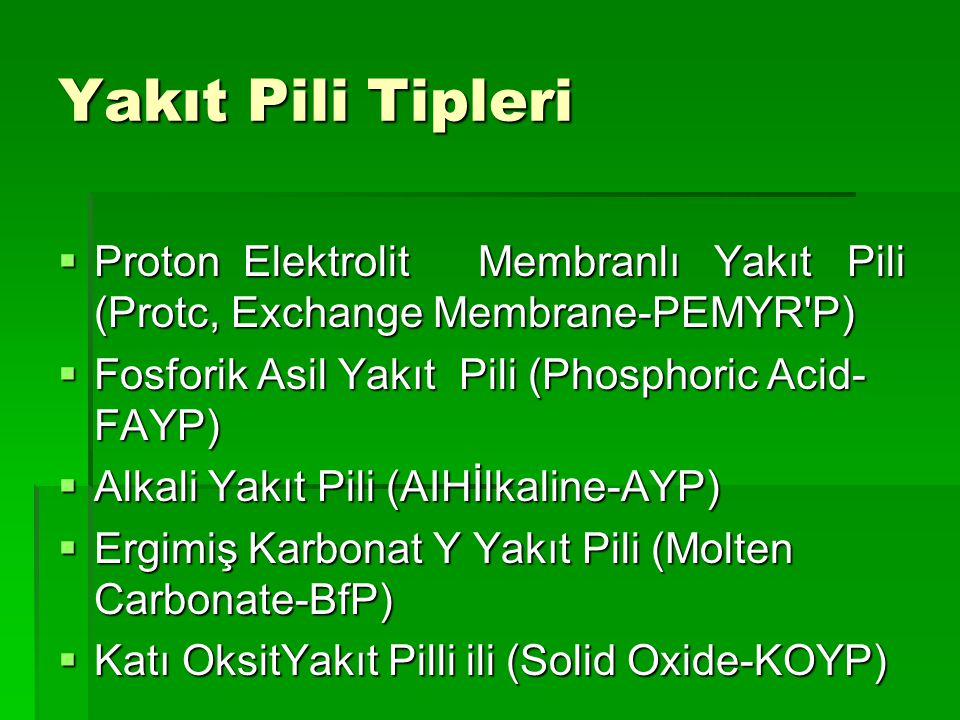 Yakıt Pili Tipleri Proton Elektrolit Membranlı Yakıt Pili (Protc, Exchange Membrane-PEMYR P)