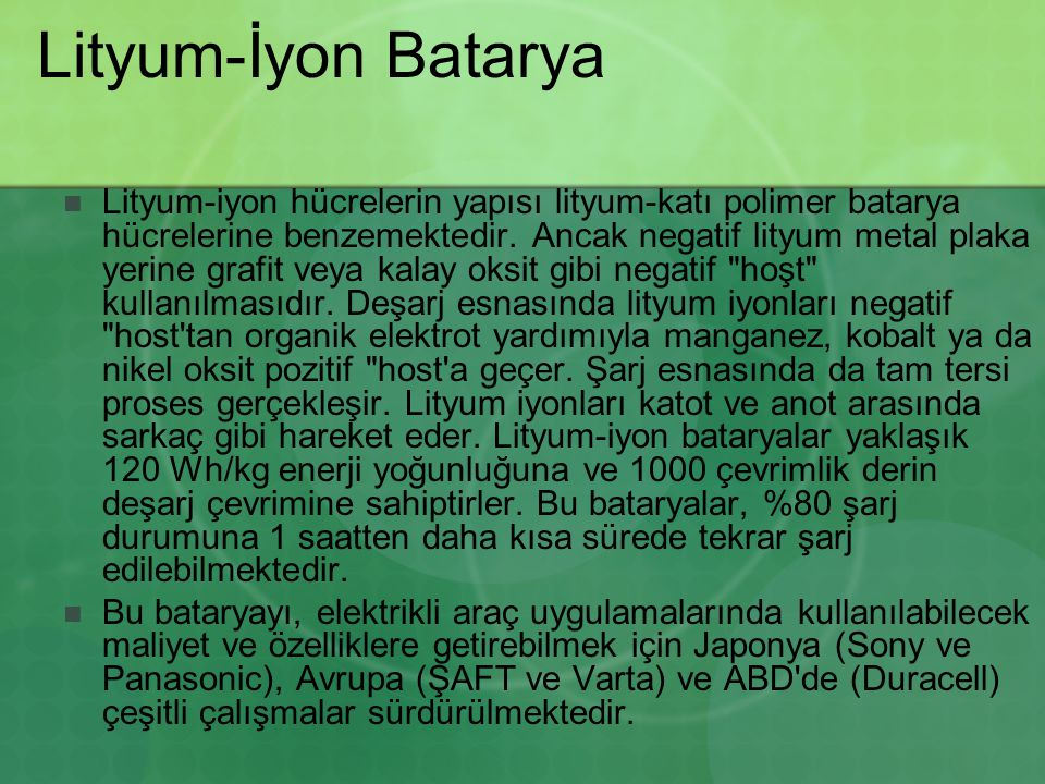 Lityum-İyon Batarya